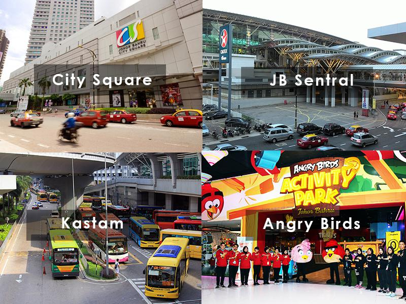 City Square / JB Sentral / Kastam / Angry Birds